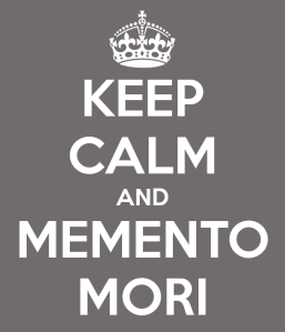 keep-calm-and-memento-mori